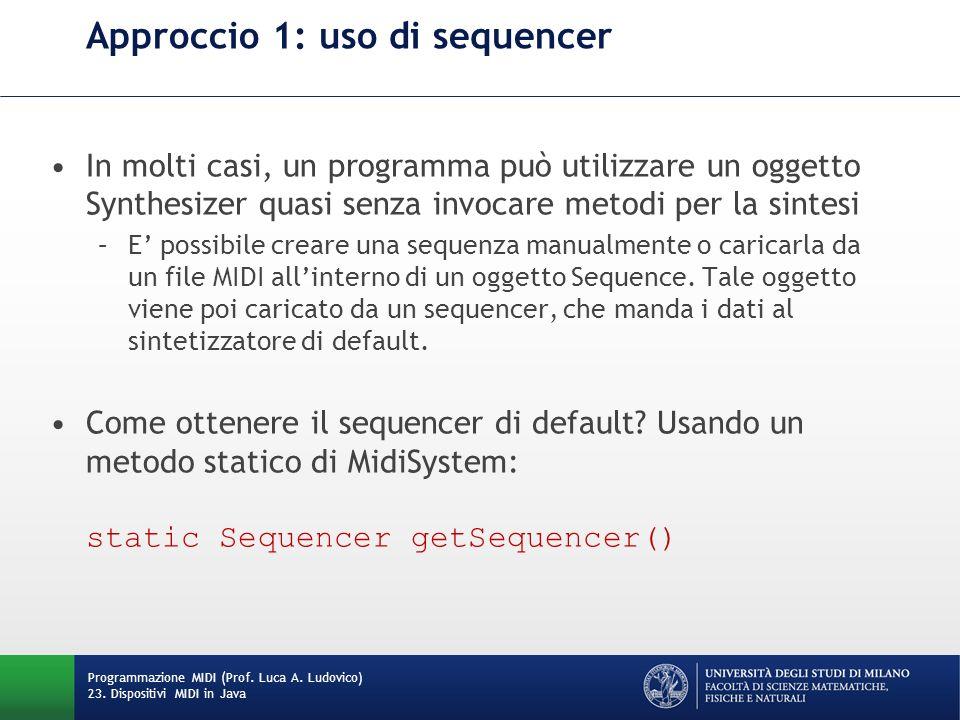 Approccio 1: uso di sequencer