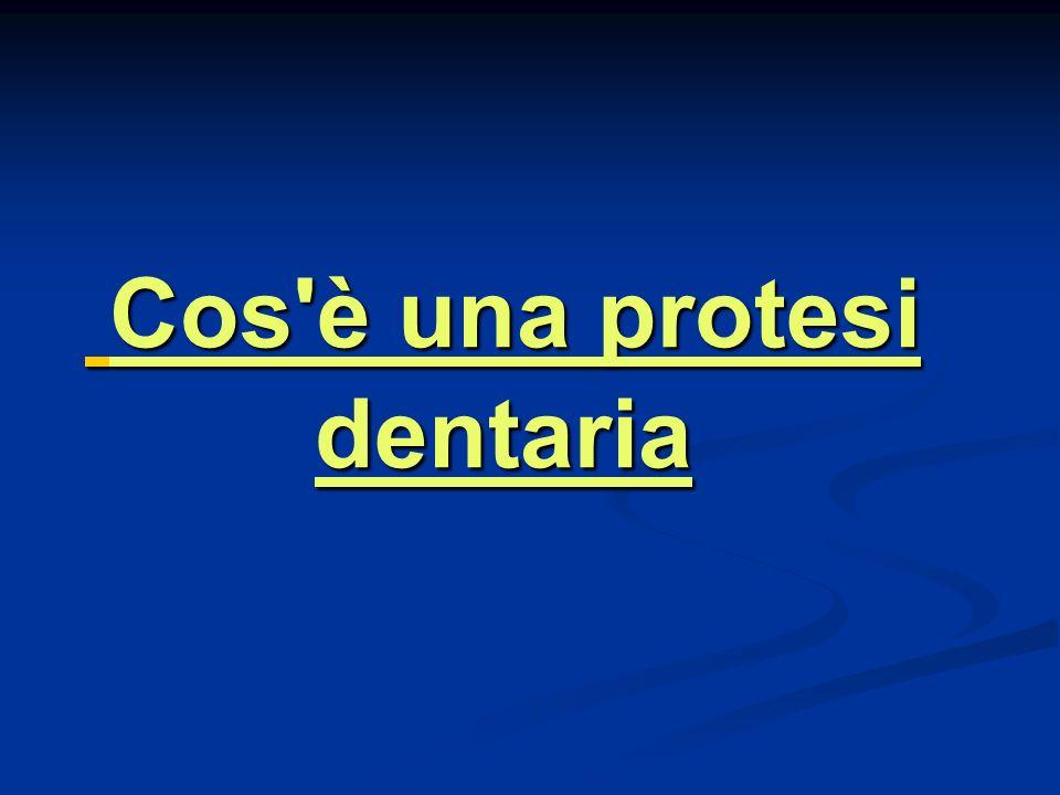 Cos è una protesi dentaria
