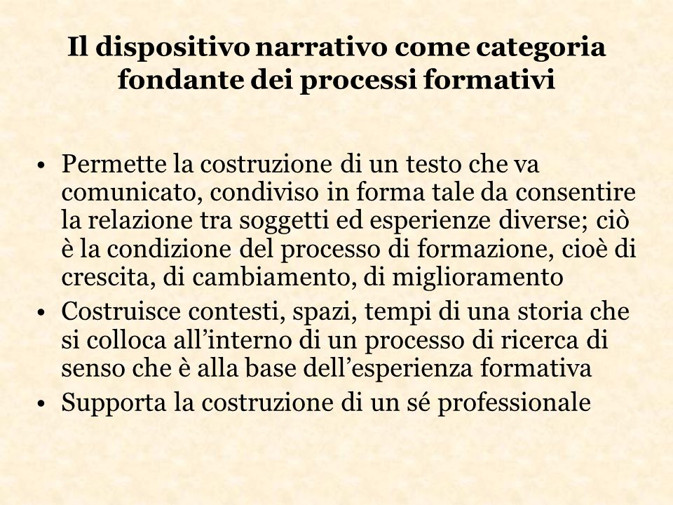 Il dispositivo narrativo come categoria fondante dei processi formativi