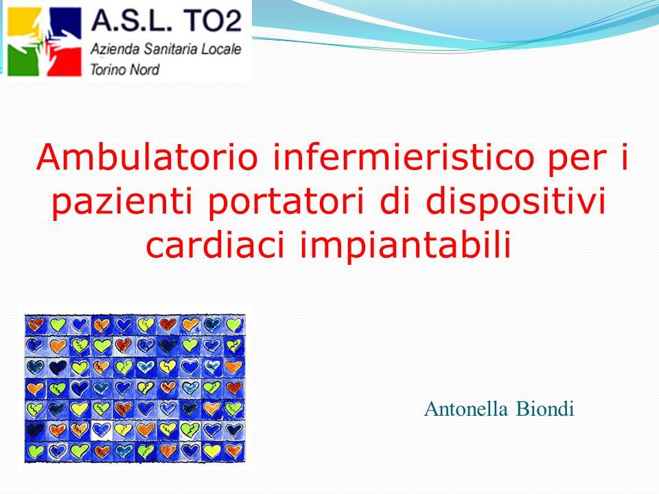 Ambulatorio infermieristico per i pazienti portatori di dispositivi cardiaci impiantabili