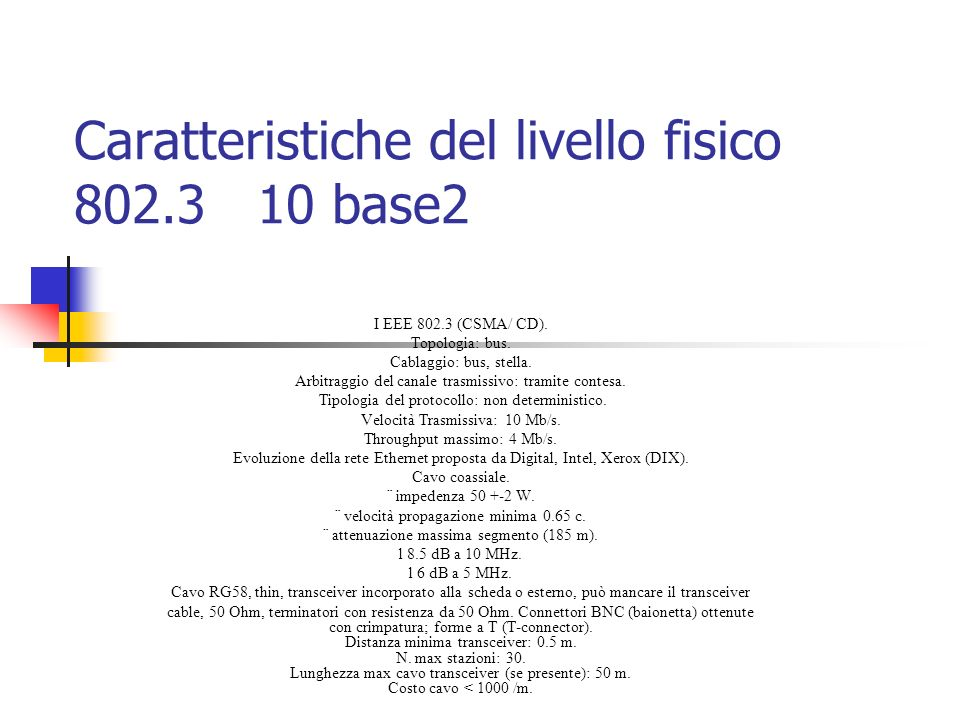 Caratteristiche del livello fisico 802.3 10 base2