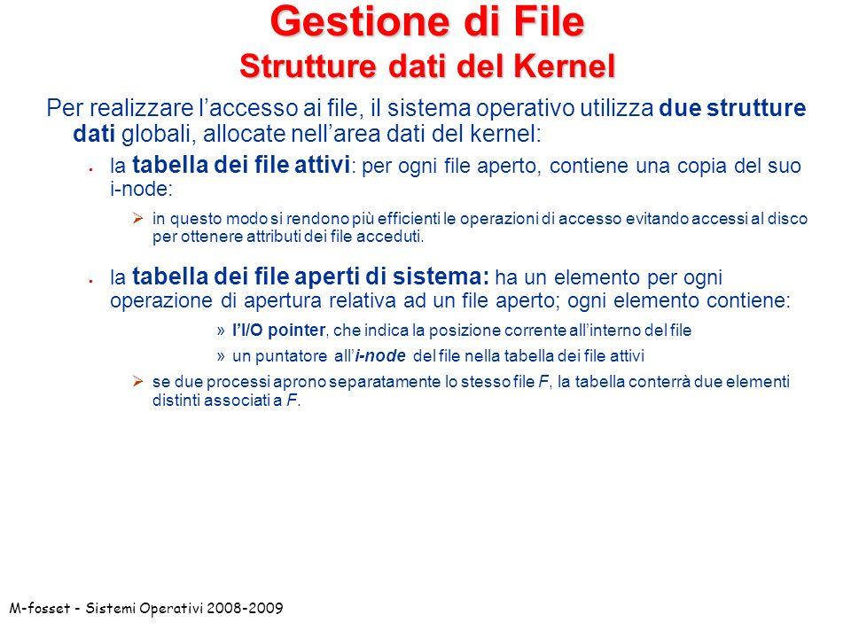 Gestione di File Strutture dati del Kernel