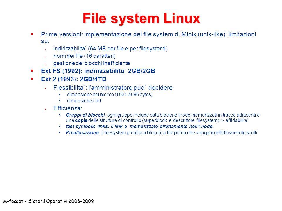 File system Linux Prime versioni: implementazione del file system di Minix (unix-like): limitazioni su: