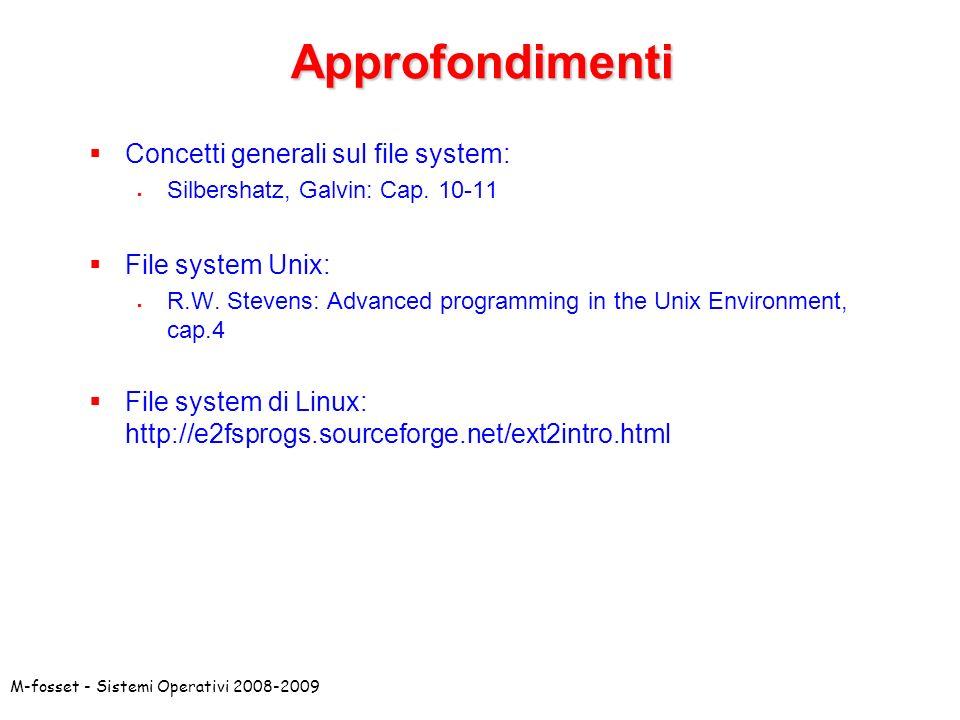Approfondimenti Concetti generali sul file system: File system Unix: