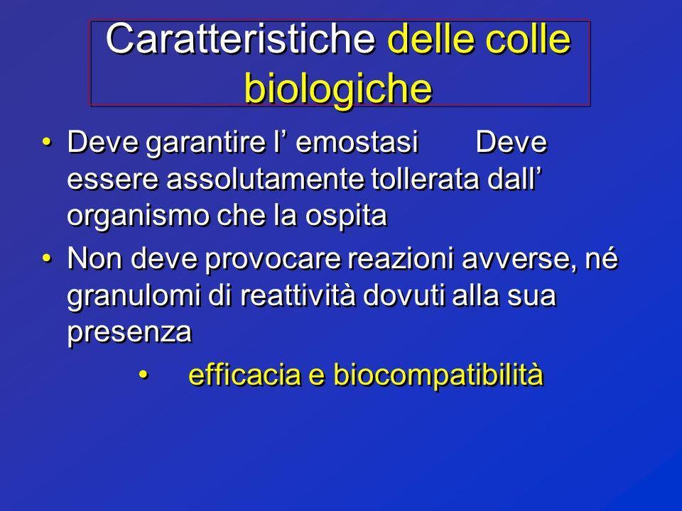 Caratteristiche delle colle biologiche