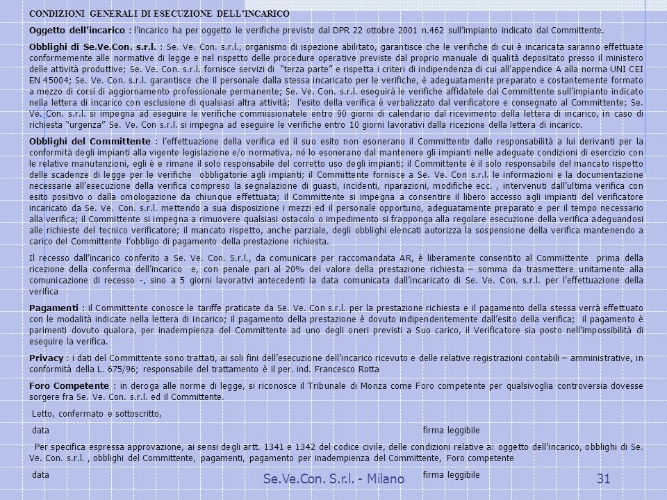 CONDIZIONI GENERALI DI ESECUZIONE DELL'INCARICO