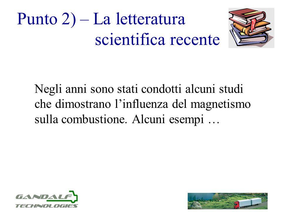 Punto 2) – La letteratura scientifica recente