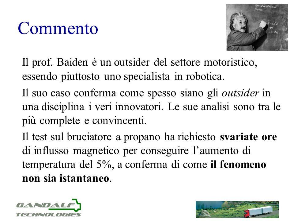 Commento Il prof. Baiden è un outsider del settore motoristico, essendo piuttosto uno specialista in robotica.