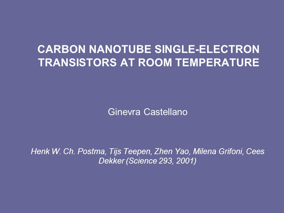 CARBON NANOTUBE SINGLE-ELECTRON TRANSISTORS AT ROOM TEMPERATURE