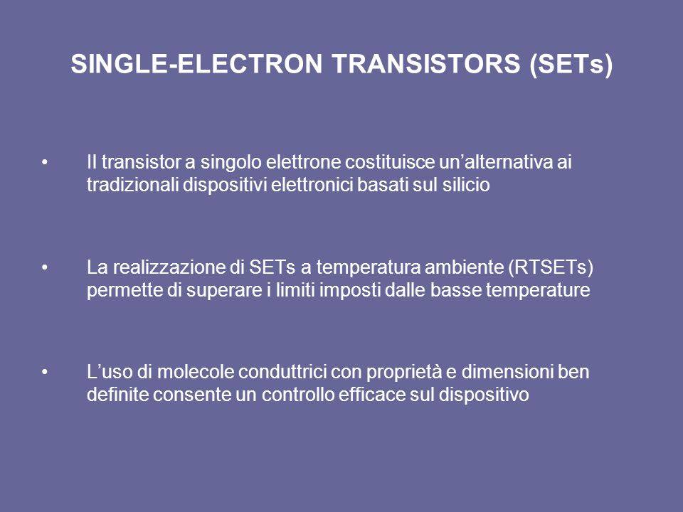 SINGLE-ELECTRON TRANSISTORS (SETs)