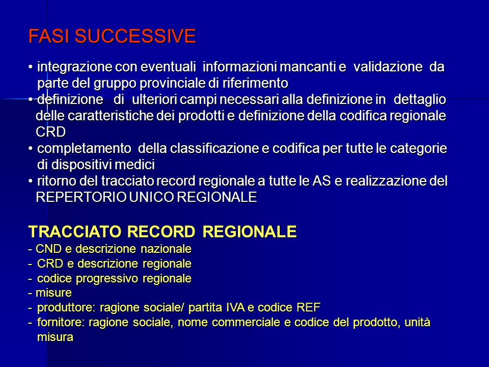 FASI SUCCESSIVE TRACCIATO RECORD REGIONALE