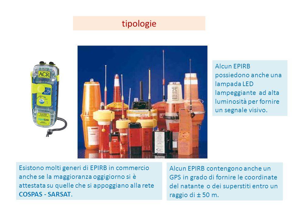 tipologie Alcun EPIRB possiedono anche una lampada LED lampeggiante ad alta luminosità per fornire un segnale visivo.