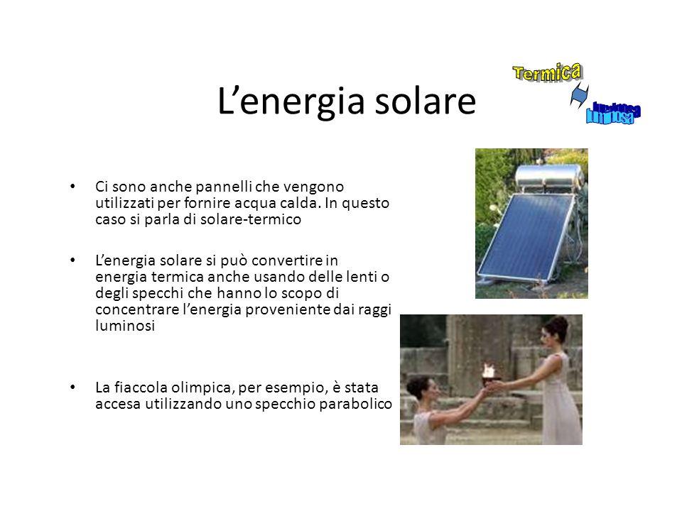 L'energia solare Termica luminosa