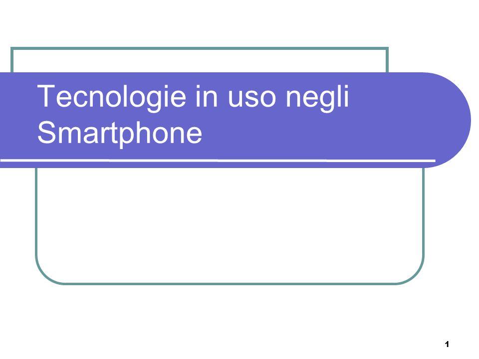 Tecnologie in uso negli Smartphone