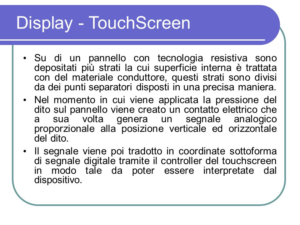 Display - TouchScreen