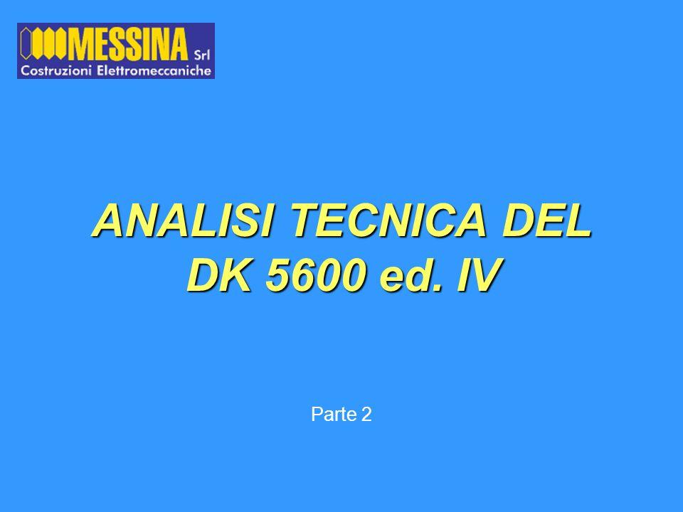 ANALISI TECNICA DEL DK 5600 ed. IV