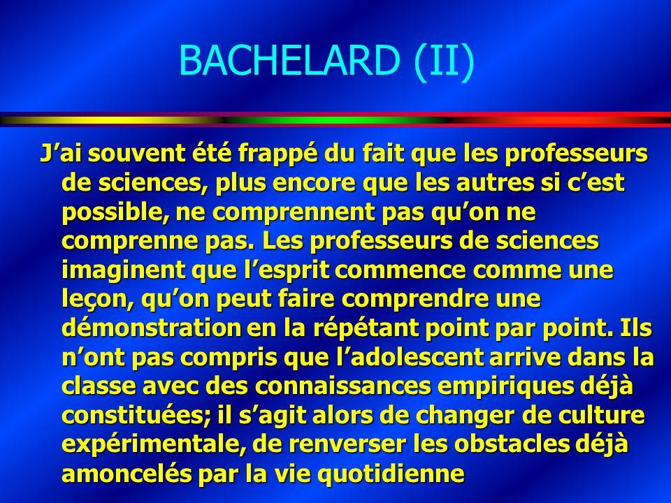 BACHELARD (II)