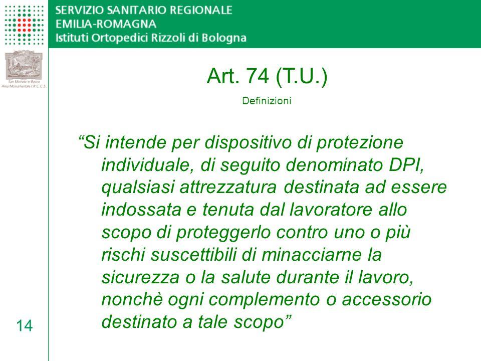 Art. 74 (T.U.) Definizioni.