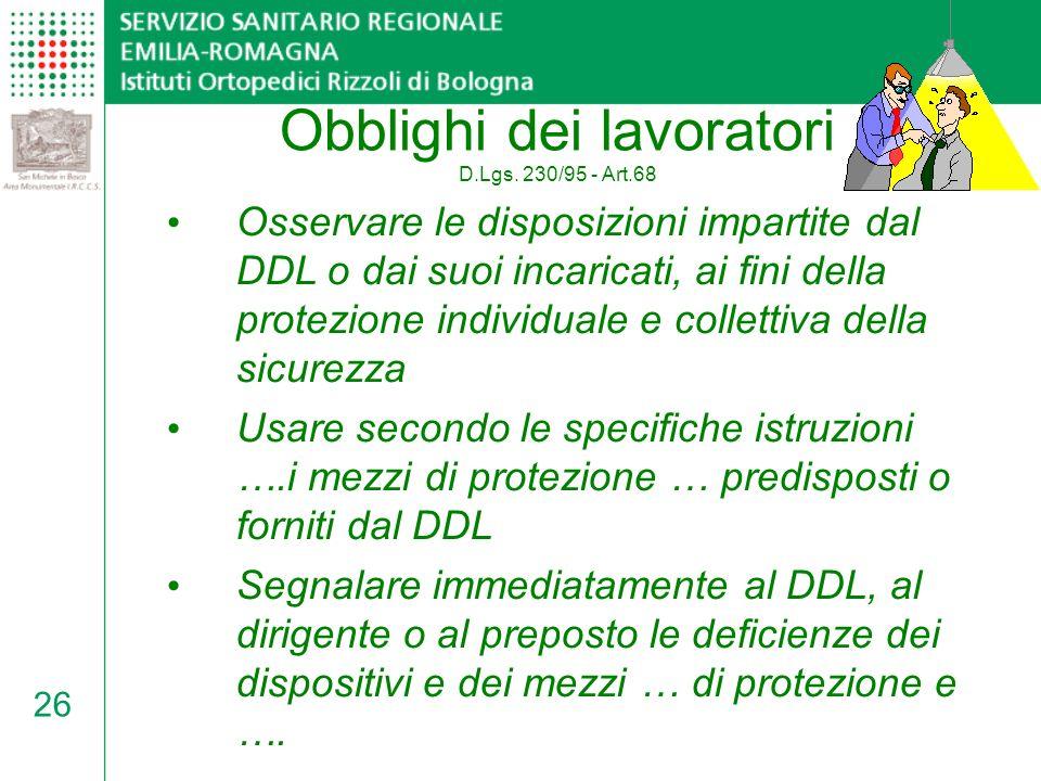 Obblighi dei lavoratori D.Lgs. 230/95 - Art.68