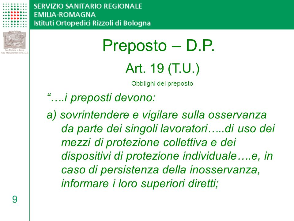 Preposto – D.P. Art. 19 (T.U.) ….i preposti devono: