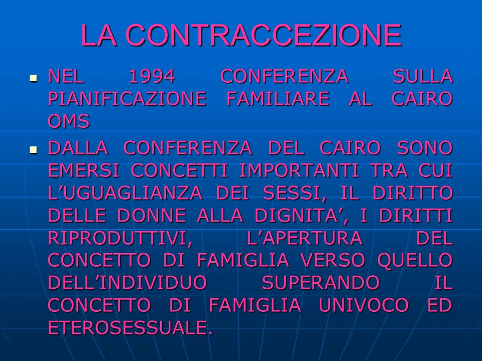 LA CONTRACCEZIONE NEL 1994 CONFERENZA SULLA PIANIFICAZIONE FAMILIARE AL CAIRO OMS.