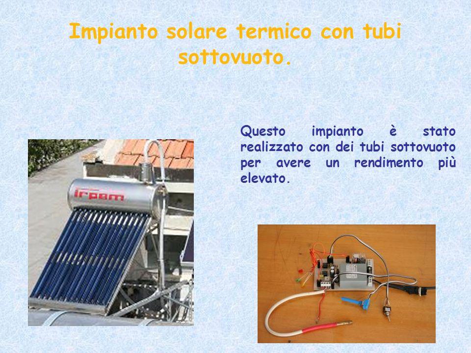 Impianto solare termico con tubi sottovuoto.