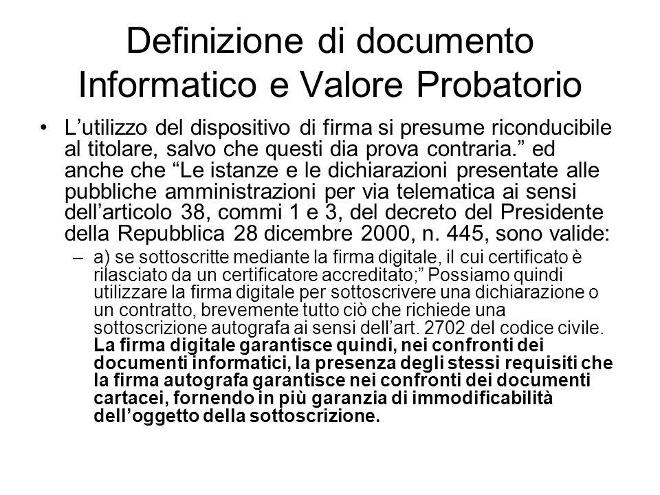 Definizione di documento Informatico e Valore Probatorio