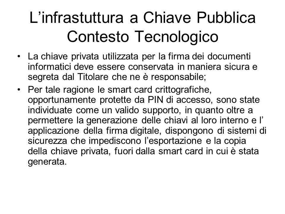L'infrastuttura a Chiave Pubblica Contesto Tecnologico
