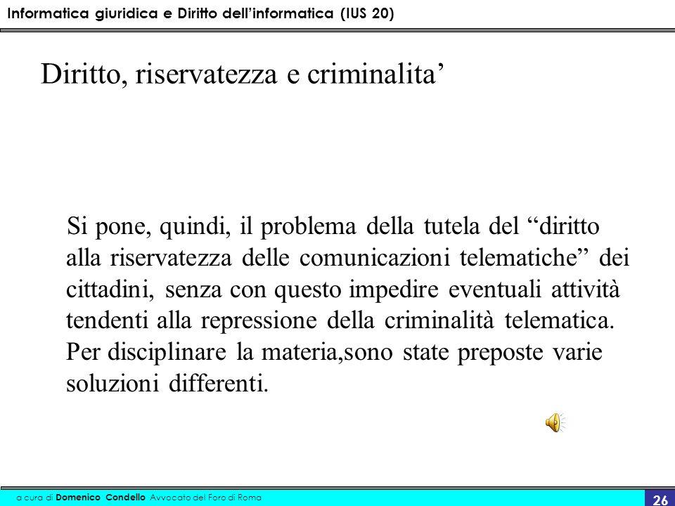 Diritto, riservatezza e criminalita'