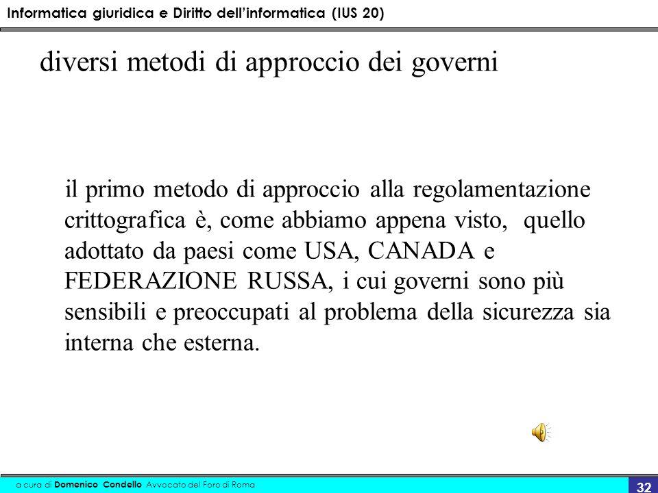 diversi metodi di approccio dei governi