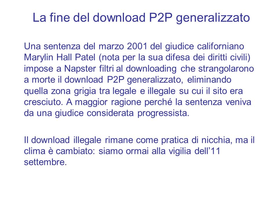 La fine del download P2P generalizzato