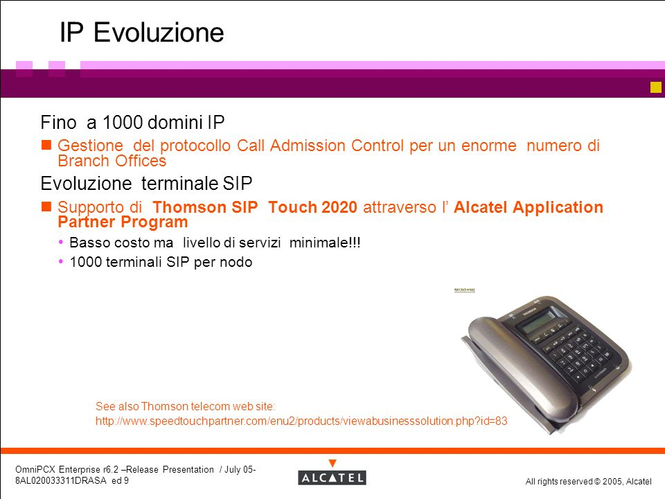 IP Evoluzione Fino a 1000 domini IP Evoluzione terminale SIP