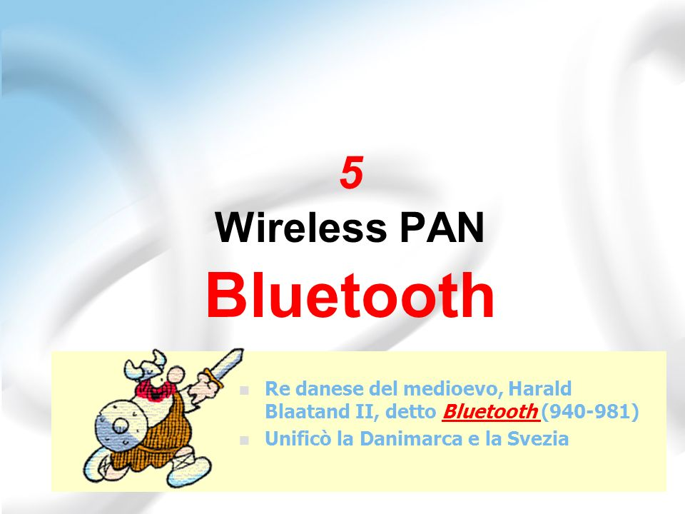 5 Wireless PAN Bluetooth