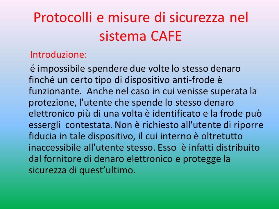 Protocolli e misure di sicurezza nel sistema CAFE