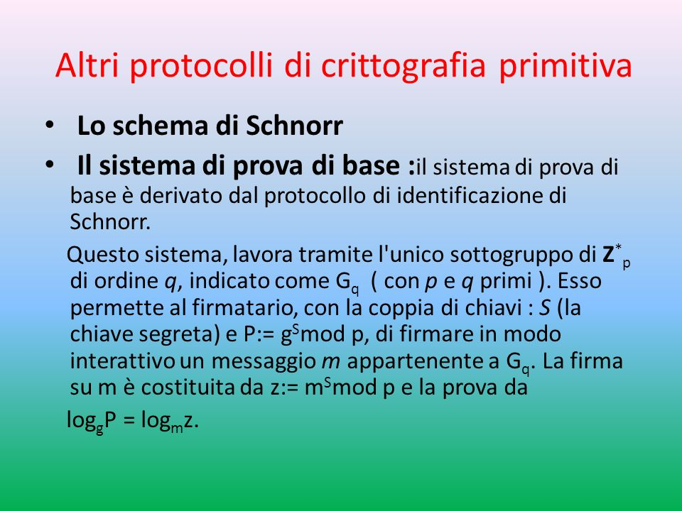 Altri protocolli di crittografia primitiva