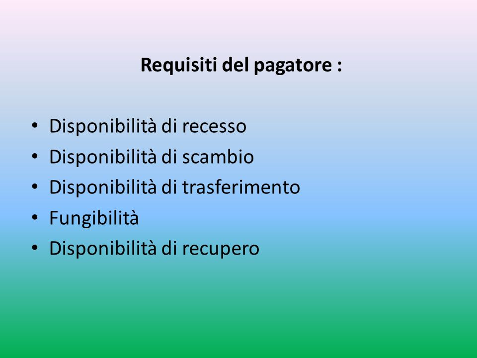 Requisiti del pagatore :