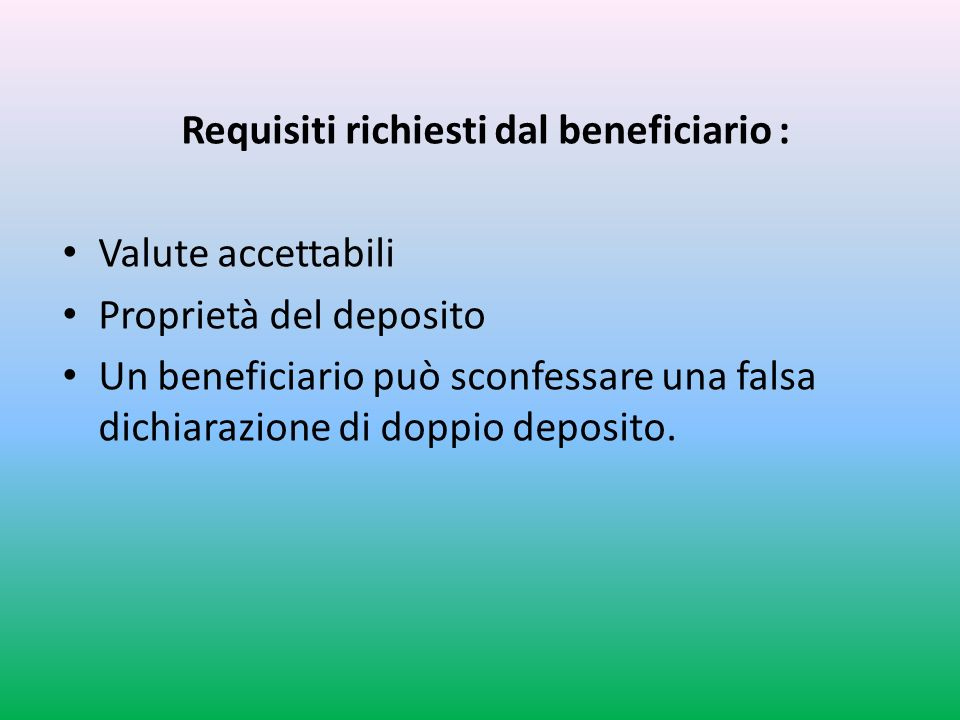 Requisiti richiesti dal beneficiario :
