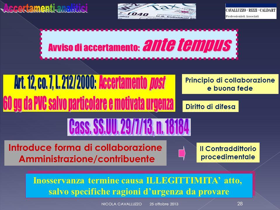 Cass. SS.UU. 29/7/13, n. 18184 Avviso di accertamento: ante tempus