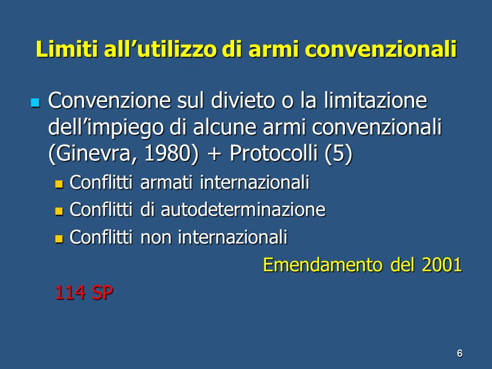 Limiti all'utilizzo di armi convenzionali