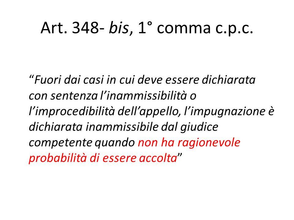 Art. 348- bis, 1° comma c.p.c.