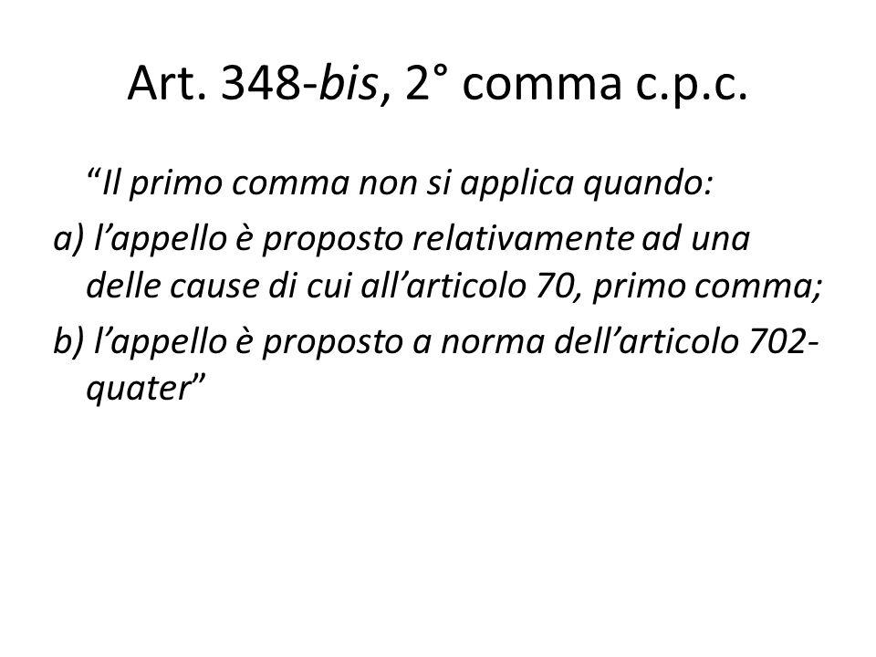 Art. 348-bis, 2° comma c.p.c.