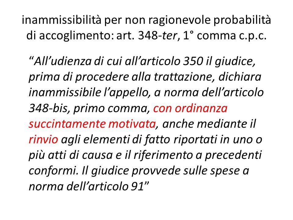 inammissibilità per non ragionevole probabilità di accoglimento: art