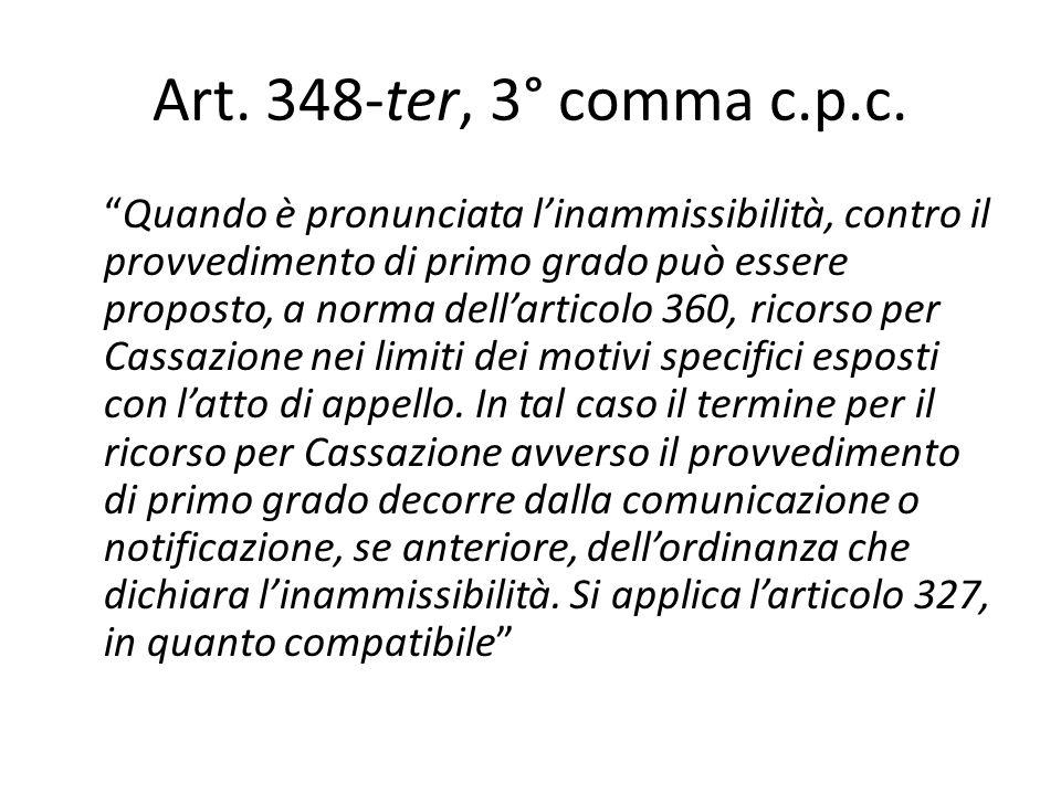 Art. 348-ter, 3° comma c.p.c.