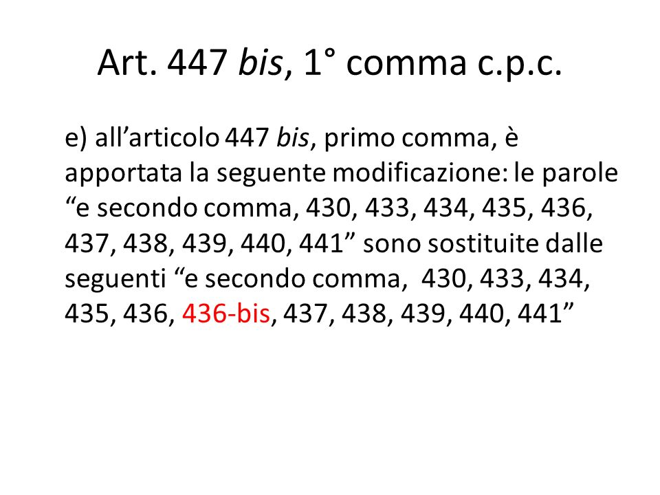 Art. 447 bis, 1° comma c.p.c.