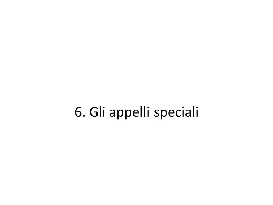 6. Gli appelli speciali