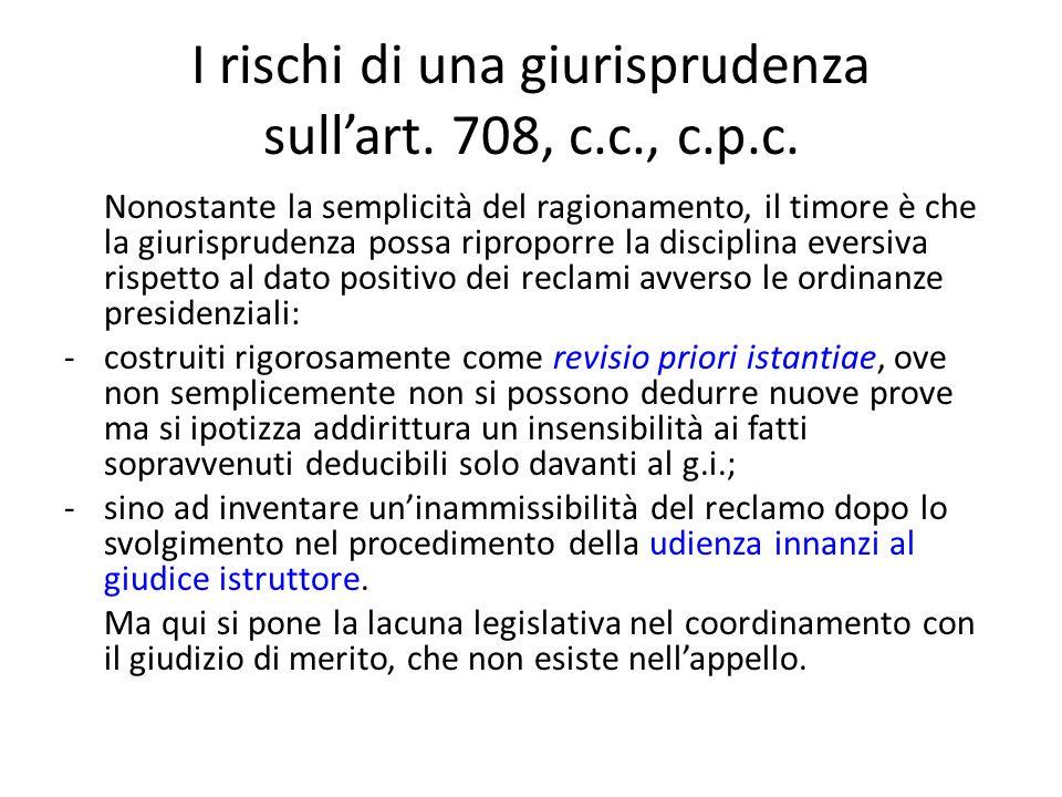 I rischi di una giurisprudenza sull'art. 708, c.c., c.p.c.
