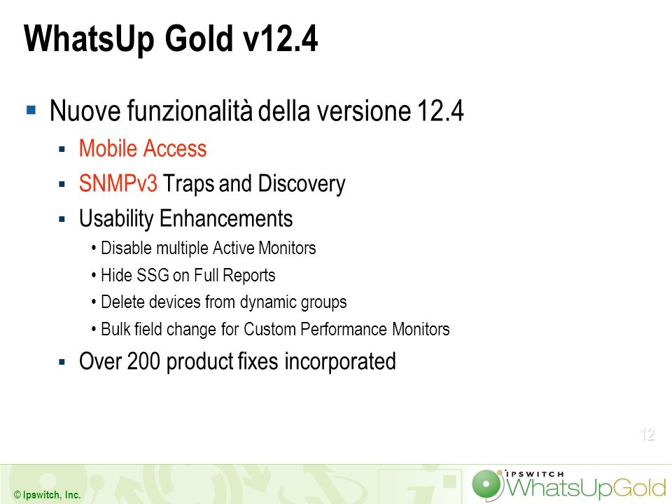 WhatsUp Gold v12.4 Nuove funzionalità della versione 12.4