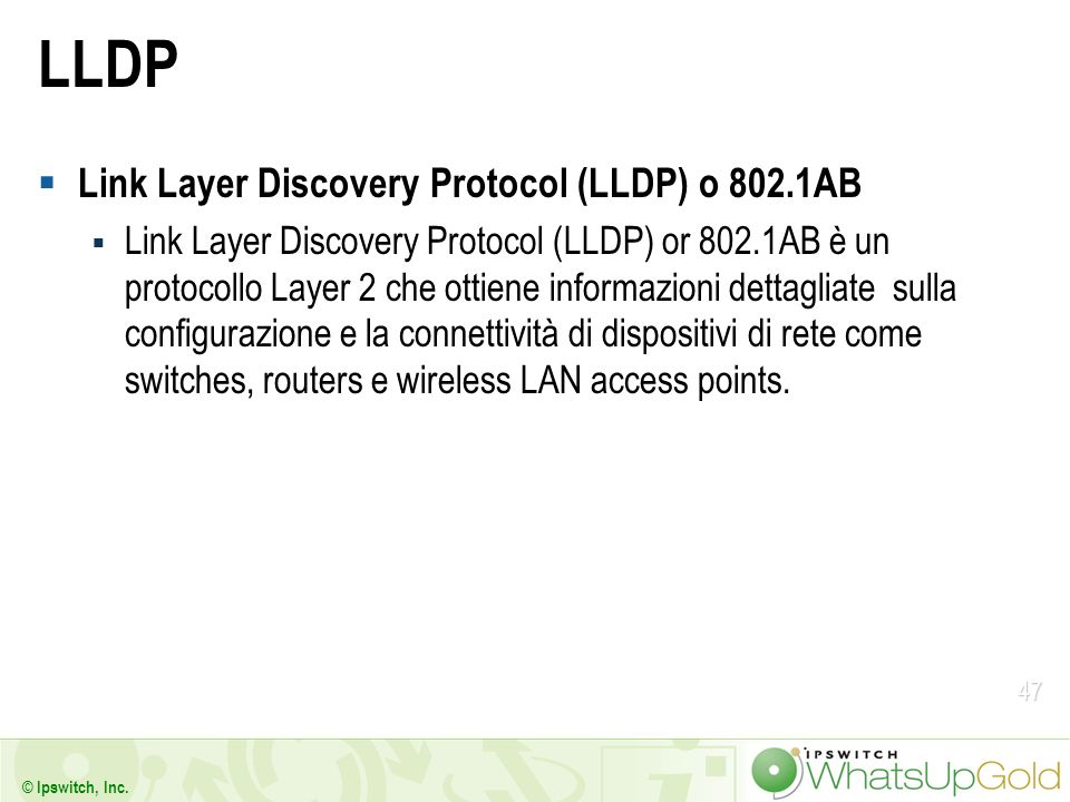 LLDP Link Layer Discovery Protocol (LLDP) o 802.1AB