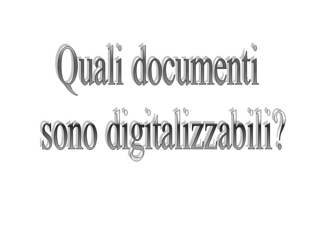 Quali documenti sono digitalizzabili