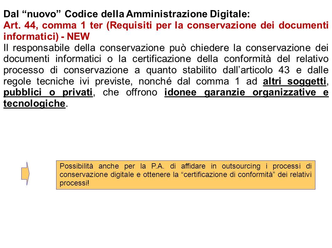 Dal nuovo Codice della Amministrazione Digitale: